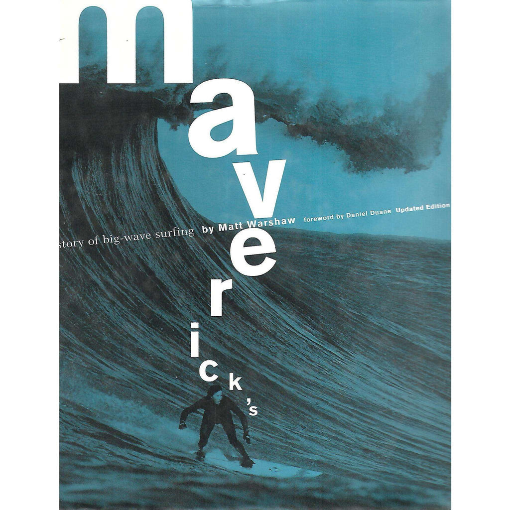 Bookdealers:Maverick's: The Story of Big Wave Surfing | Matt Warshaw
