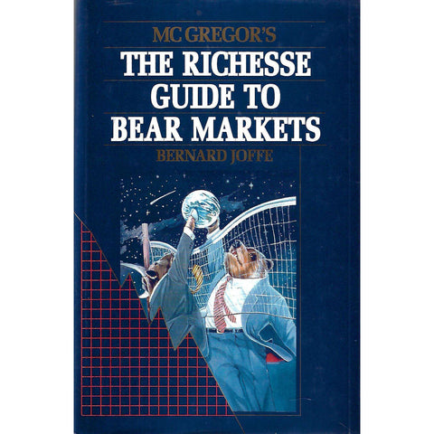 McGregor's The Richesse Guide to Bear Markets | Bernard Joffe
