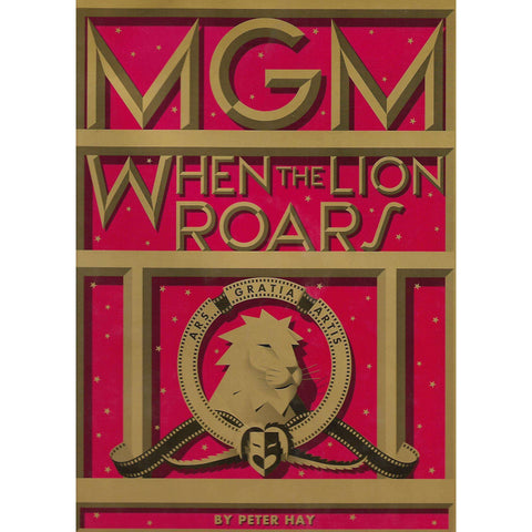 MGM: When the Lion Roars | Peter Hay