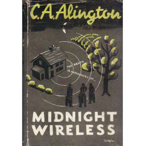 Midnight Wireless (1st Edition 1947) | C.A. Alington