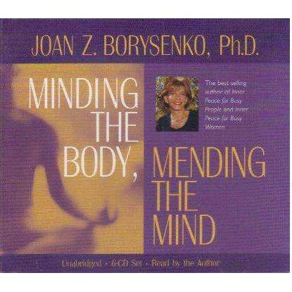 Minding the Body, Mending the Mind (6 Cd Set) | Joan Z. Borysenko