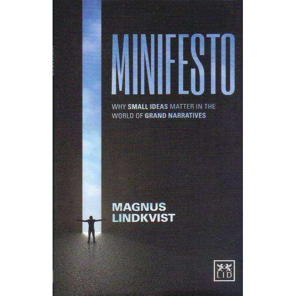 Bookdealers:Minifesto: Why Small Ideas Matter in the World of Grand Narratives | Magnus Lindkvist