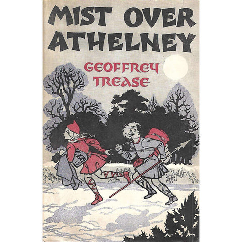 Mist Over Athelney | Geoffrey Trease