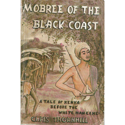 Mobree of the Black Coast (Inscribed by Author) | Chris Thornhill