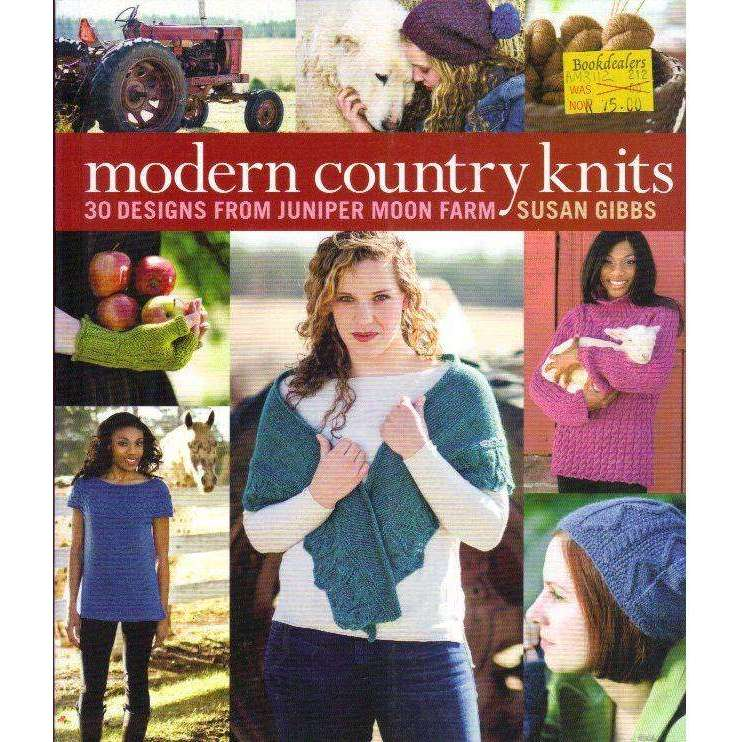 Bookdealers:Modern Country Knits: 30 Designs from Juniper Moon Farm | Susan Gibbs