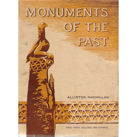 Monuments of the Past | Allister Macmillan