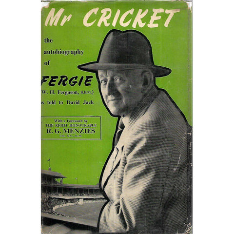 Mr Cricket: The Autobiography of Fergie | W. H. Ferguson & David Jack