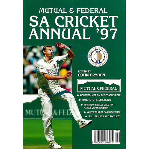 Mutual & Federal SA Cricket Annual 1997 (Vol. 44) | Colin Bryden (Ed.)