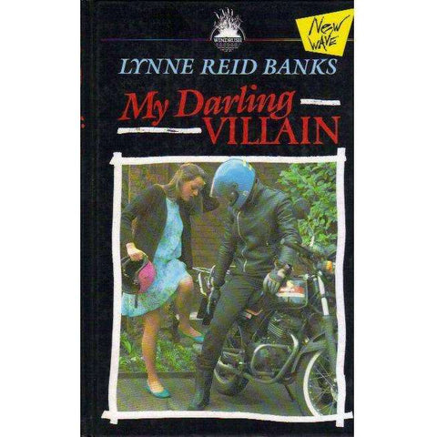 My Darling Villain (Large Print Edition) | Lynne Reid Banks