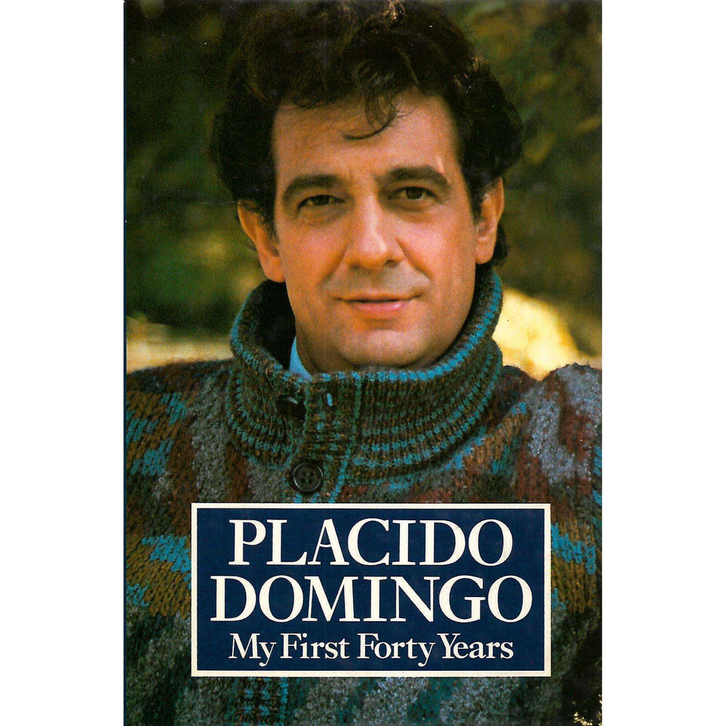 Bookdealers:My First Forty Years (Signed by Author) | Placido Domingo