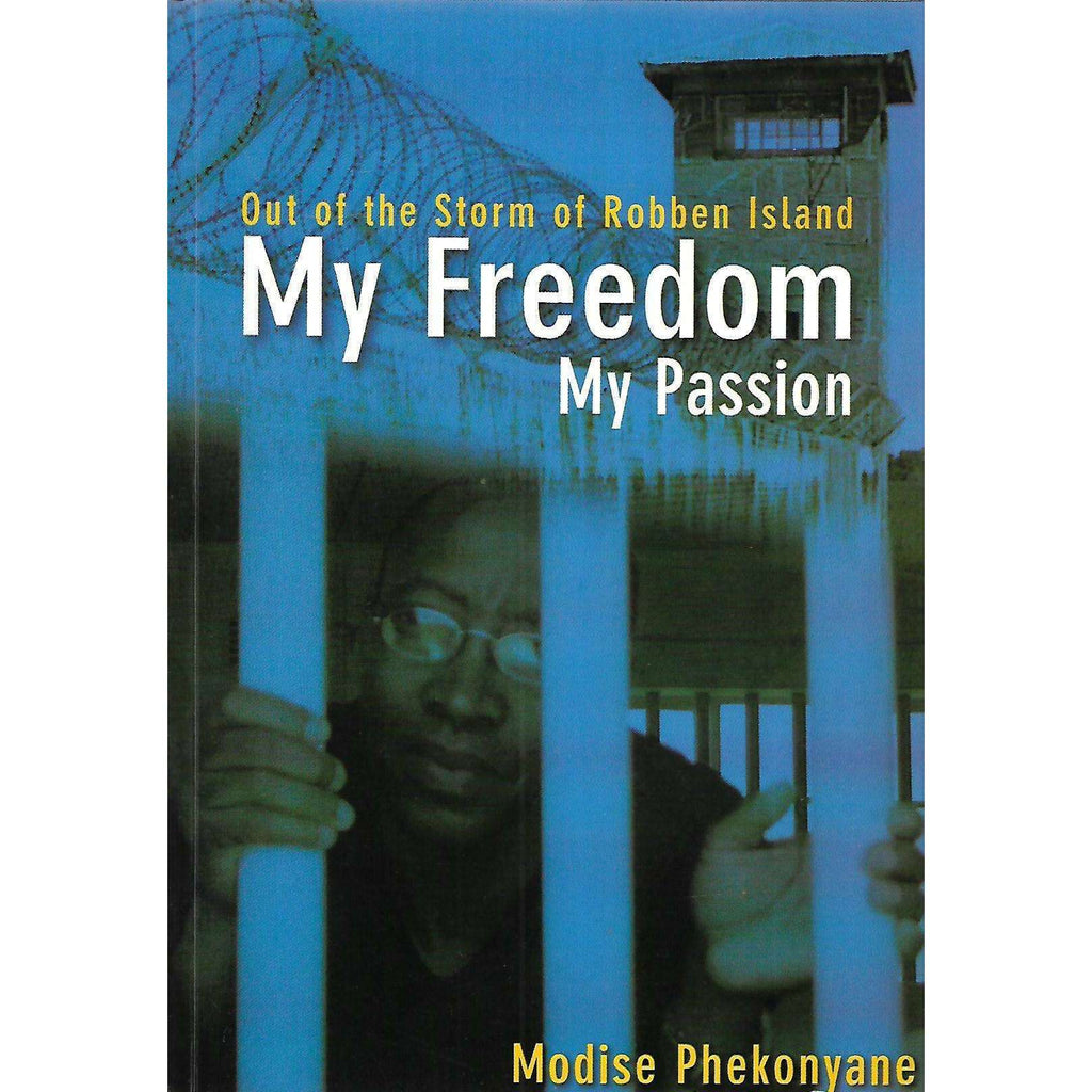Bookdealers:My Freedom, My Passion (Possibly Inscribed by Author) | Modise Phekonyane