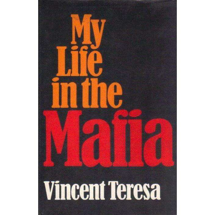 Bookdealers:My Life in the Mafia | Vincent Teresa