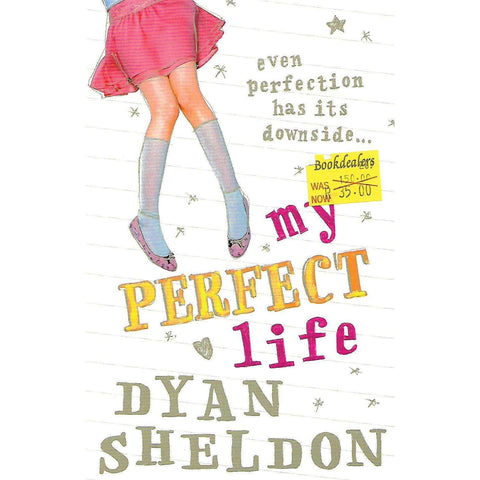 My Perfect Life | Dyan Sheldon