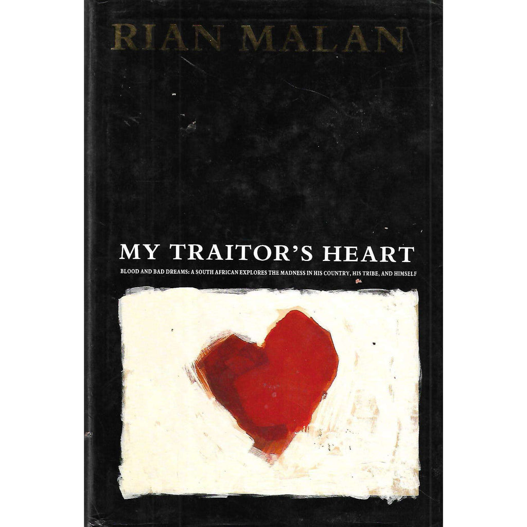 Bookdealers:My Traitor's Heart (Signed by Author) | Rian Malan