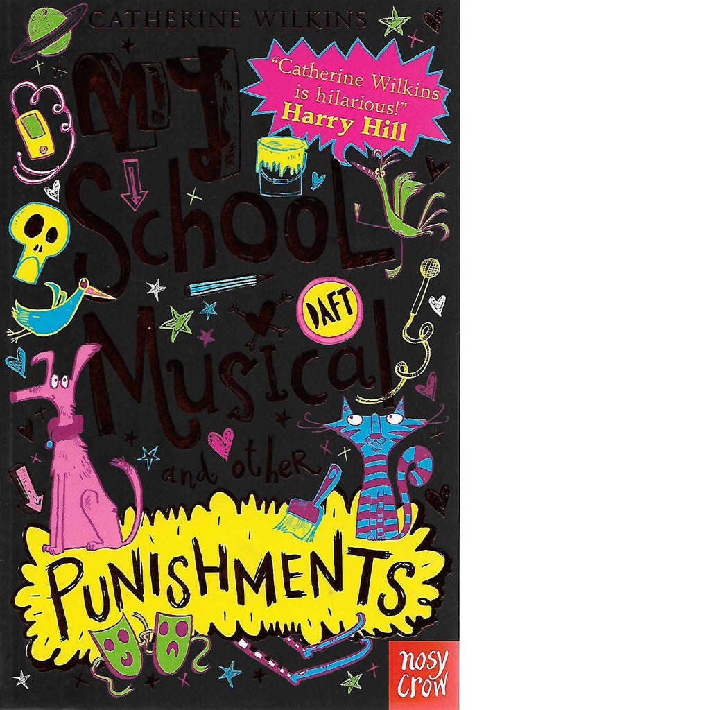 Bookdealers:My School Musical and Other Punishments | Catherine Wilkins