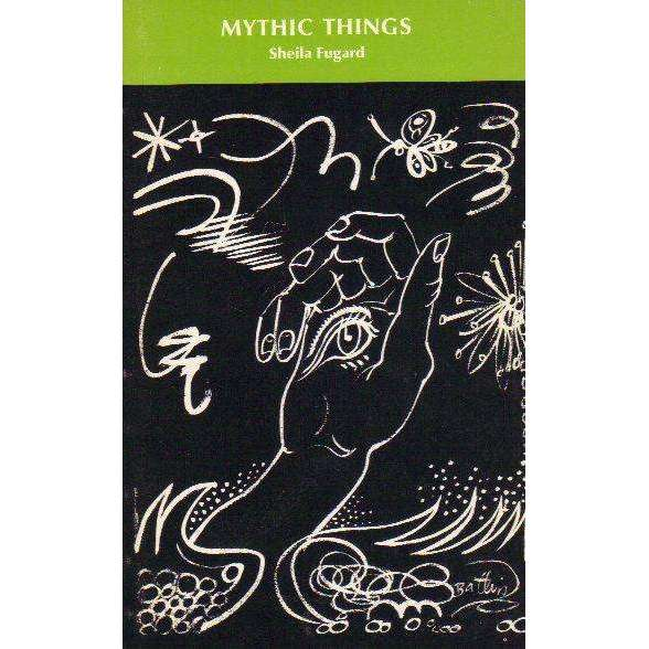 Bookdealers:Mythic things | Sheila Fugard