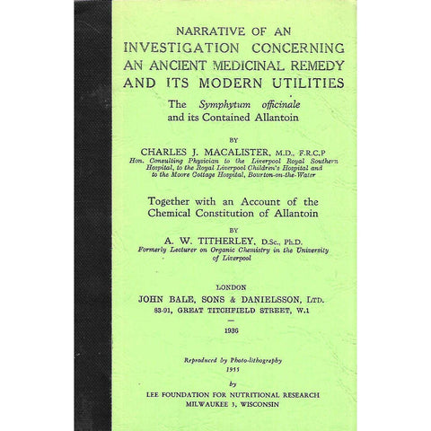 Narrative of an Investigation Concerning an Ancient Medicinal Remedy and its Modern Utitilies | Charles J. Macalister