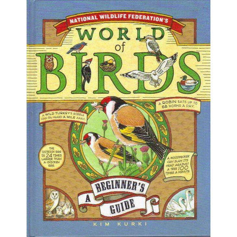 National Wildlife Federation's World of Birds: A Beginner's Guide | Kim Kurki, National Wildlife Federation