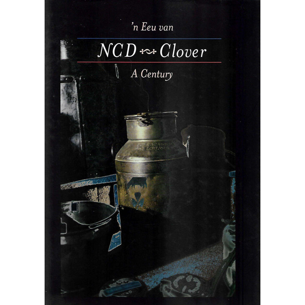 Bookdealers:NCD Clover: A Century (Afrikaans and English Edition)