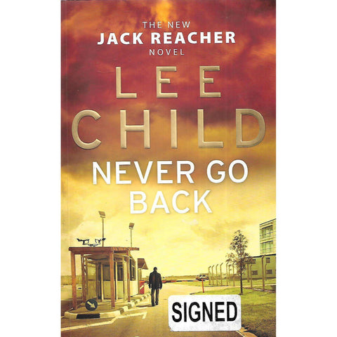 Never Go Back (With Author's Signature Pasted In) | Lee Child