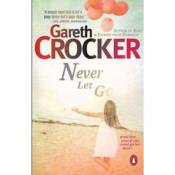 Bookdealers:Never Let Go | Gareth Crocker
