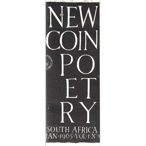 New Coin Poetry South Africa (Vol. 1. No. 1, Jan. 1965)