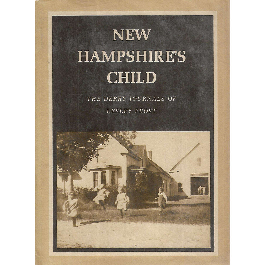 Bookdealers:New Hampshire's Child: The Derry Journals of Lesley Frost | Lesley Frost