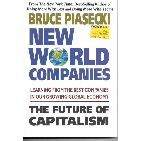 New World Companies: Learning From the Best Companies in Our Growing Global Economy | Bruce Piasecki