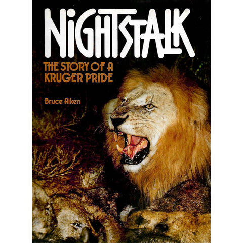 Nightstalk: The Story of a Kruger Pride (Signed by Author) | Bruce Aiken