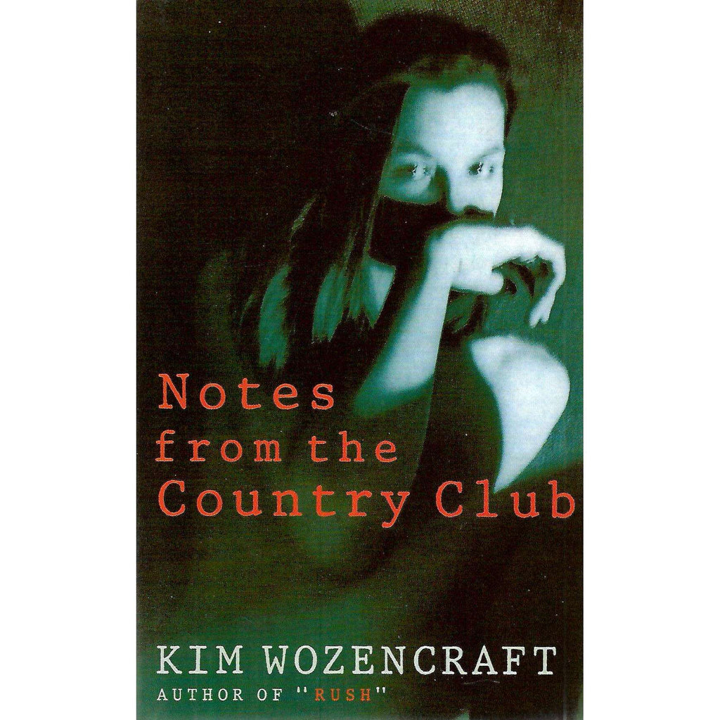 Bookdealers:Notes from the Country Club | Kim Wozencraft