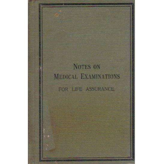 Bookdealers:Notes on Medical Examinations: For Life Assurance | Otto May