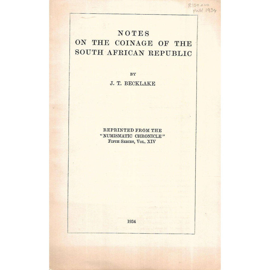 Bookdealers:Notes on the Coinage of the South African Republic | J. T. Becklake