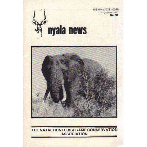 Nyala News: The Natal Hunters & Game Conservation Association (1st Quarter 1992 No. 91