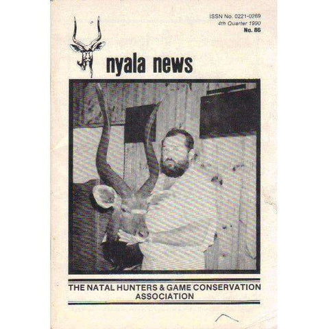 Nyala News: The Natal Hunters & Game Conservation Association (4th Quarter 1990 No. 86)