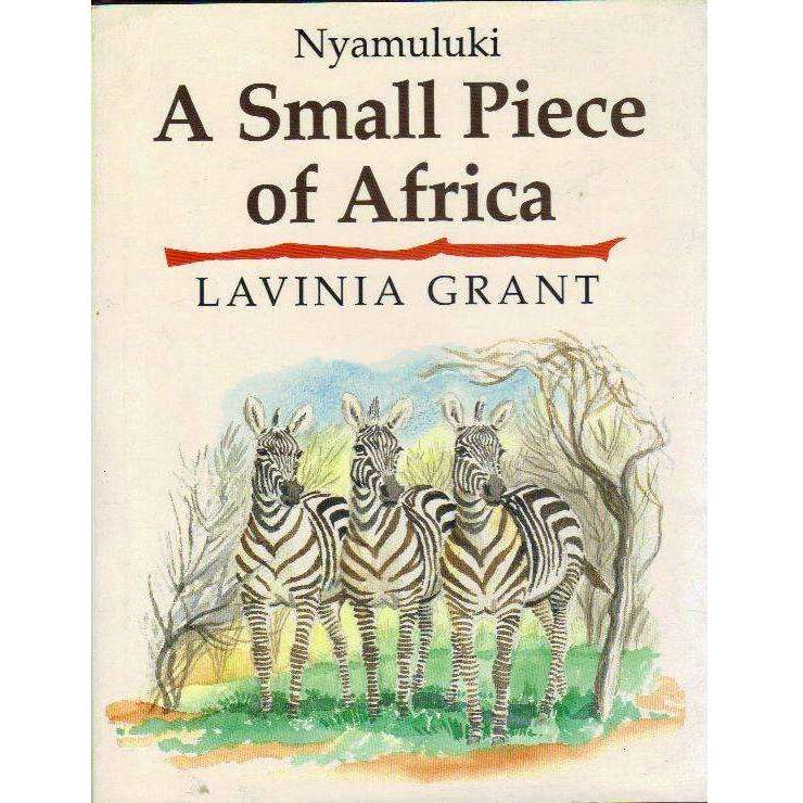 Bookdealers:Nyamaluki: Small Piece of Africa | Lavinia Grant