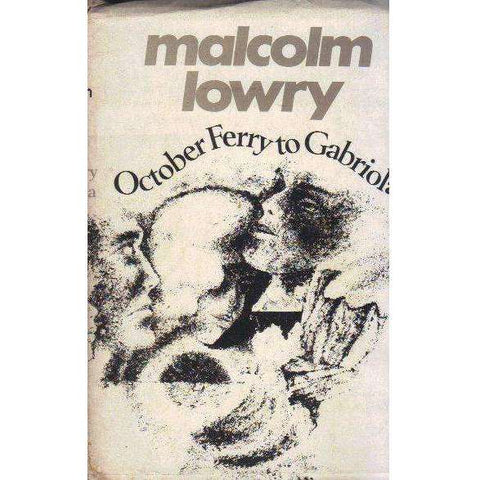October Ferry to Gabriola (Proof Copy with Dust Wrapper) | Malcolm Lowry