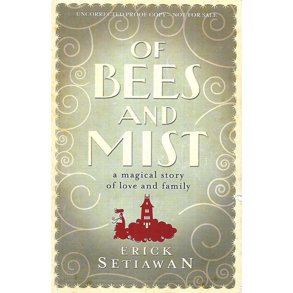 Bookdealers:Of Bees and Mist (Uncorrected Proof Copy) | Erick Setiawan