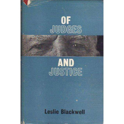 Of Judges and Justice (With Author's Inscription) | Leslie Blackwell