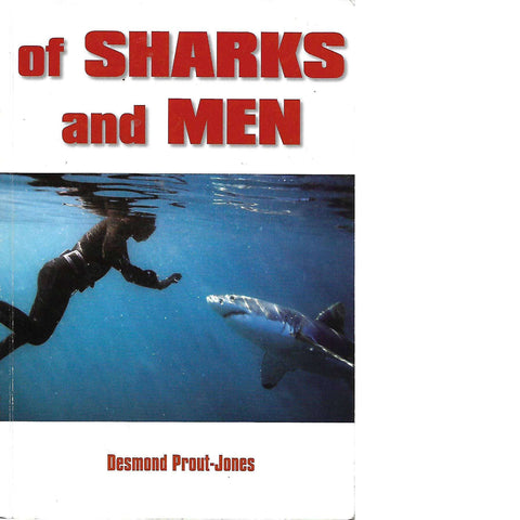 Of Sharks and Men (With Author's Inscription) | Desmond Prout-Jones