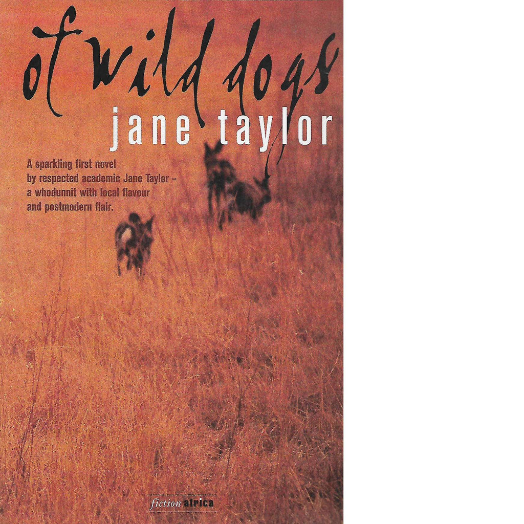 Bookdealers:Of Wild Dogs | Jane Taylor