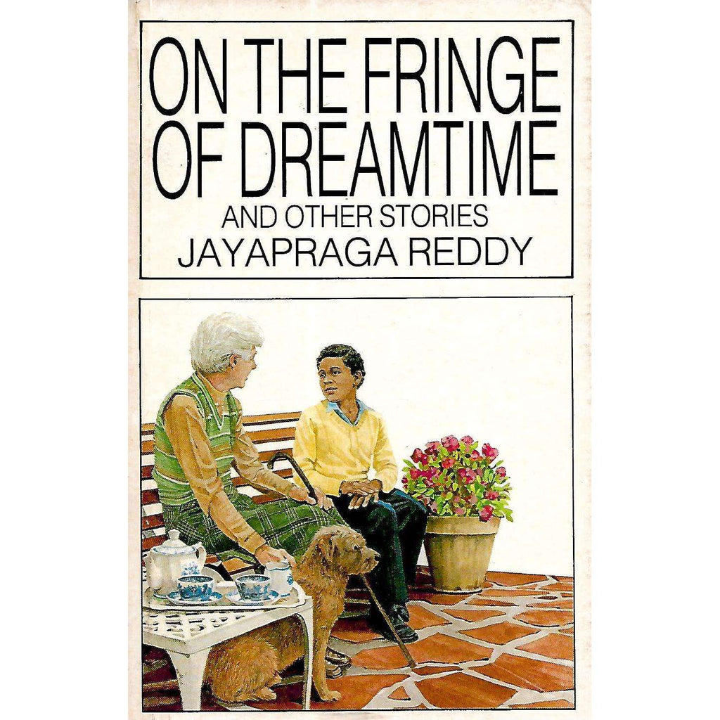 Bookdealers:On the Fringe of Dreamtime and Other Stories | Jayapraga Reddy