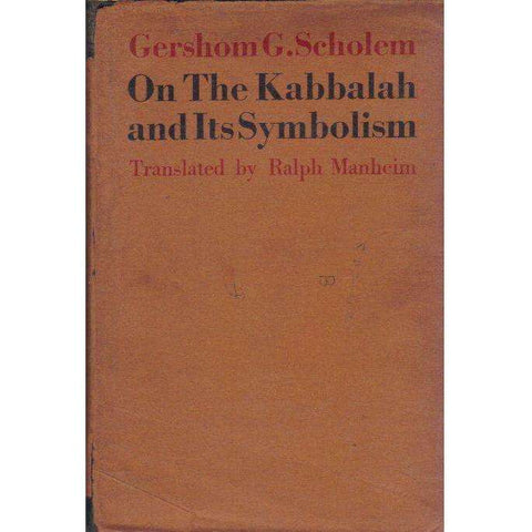 On The Kabbalah and Its Symbolism: (First Edition) Translated by Ralph Manheim | Gershom G. Scholem
