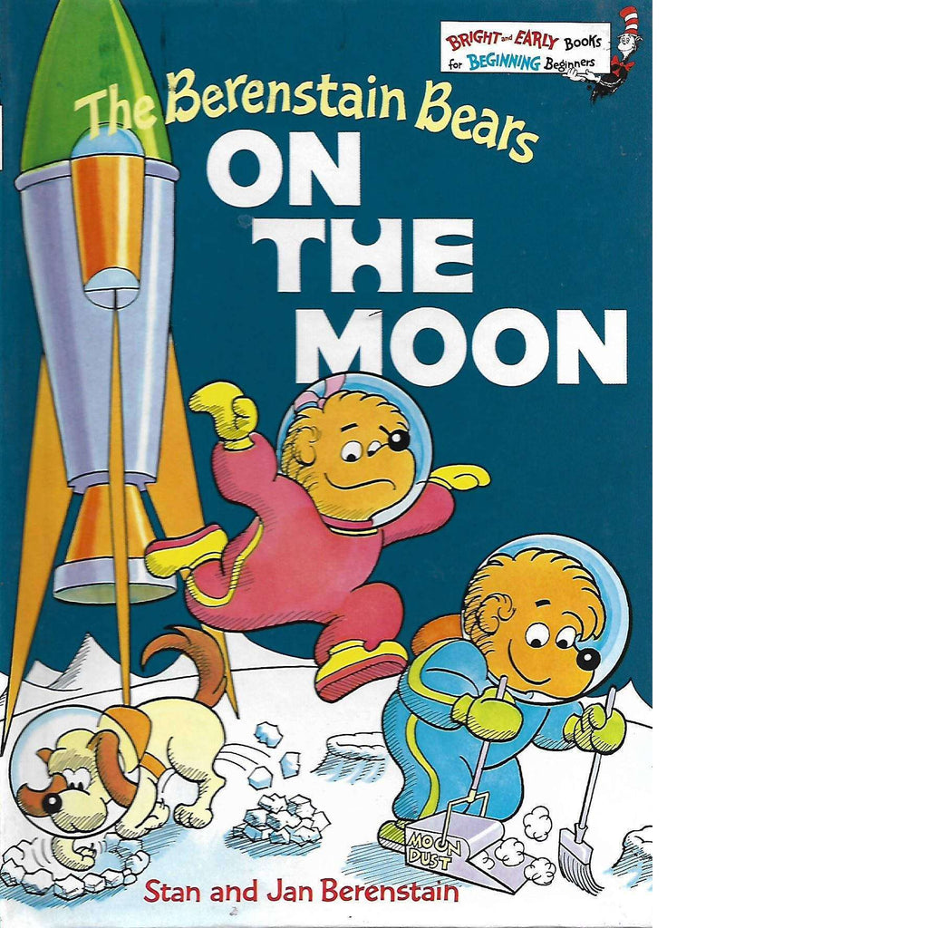 Bookdealers:The Bernstain Bears On the Moon: (Bright and Early Books) | Stan and Jan Berenstain