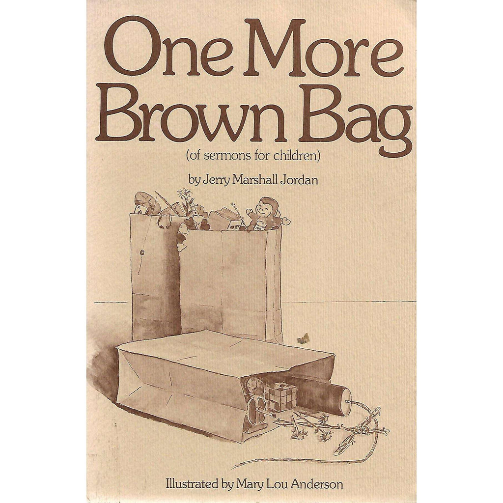 Bookdealers:One More Brown Bag (Sermons for Children) | Jerry Marshall Jordan