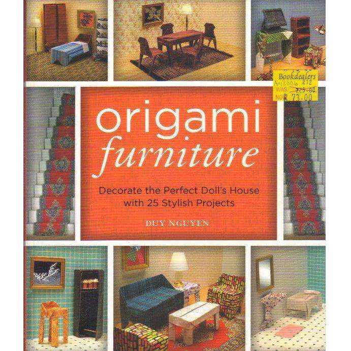 Bookdealers:Origami Furniture: Decorate the Perfect Doll's House with 25 Stylish Projects | Duy Nguyen
