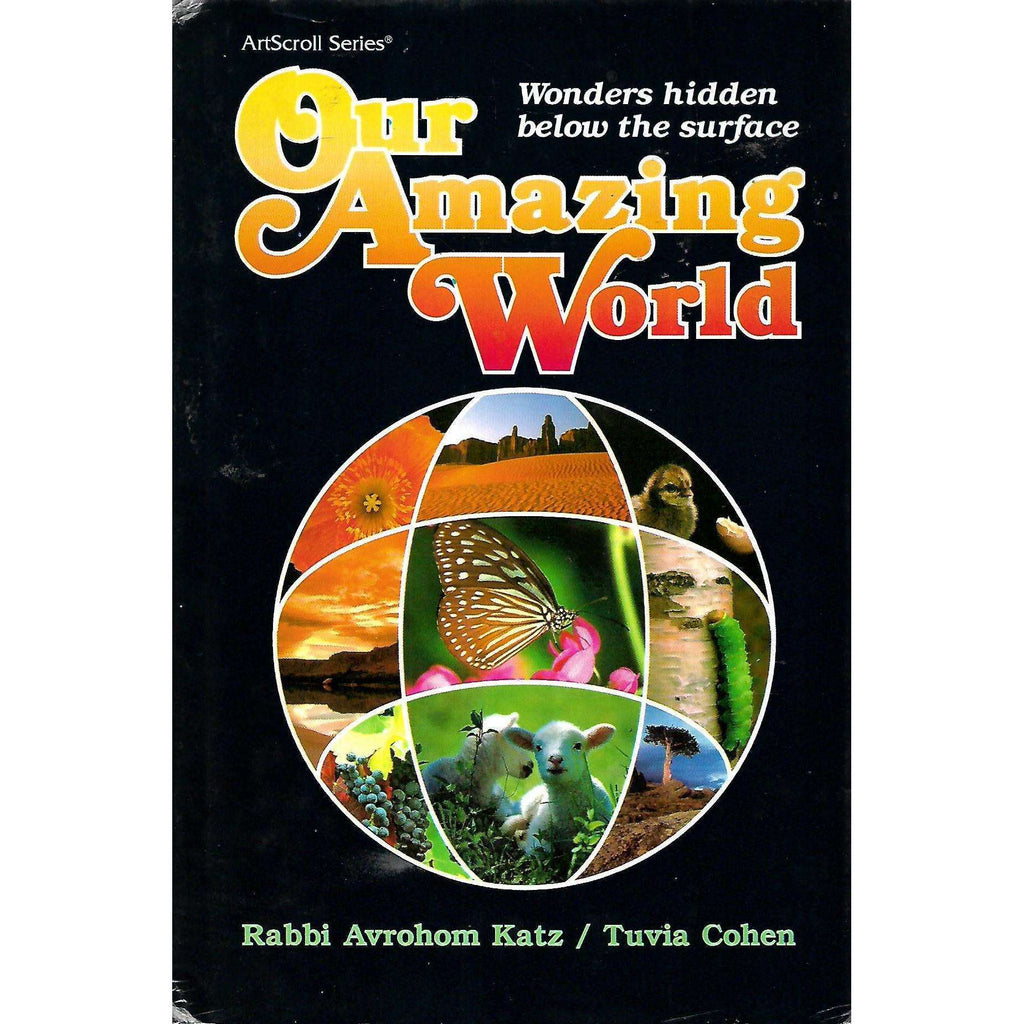 Bookdealers:Our Amazing World: Wonders Hidden Below the Surface | Rabbi Avrohom Katz & Tuvia Cohen