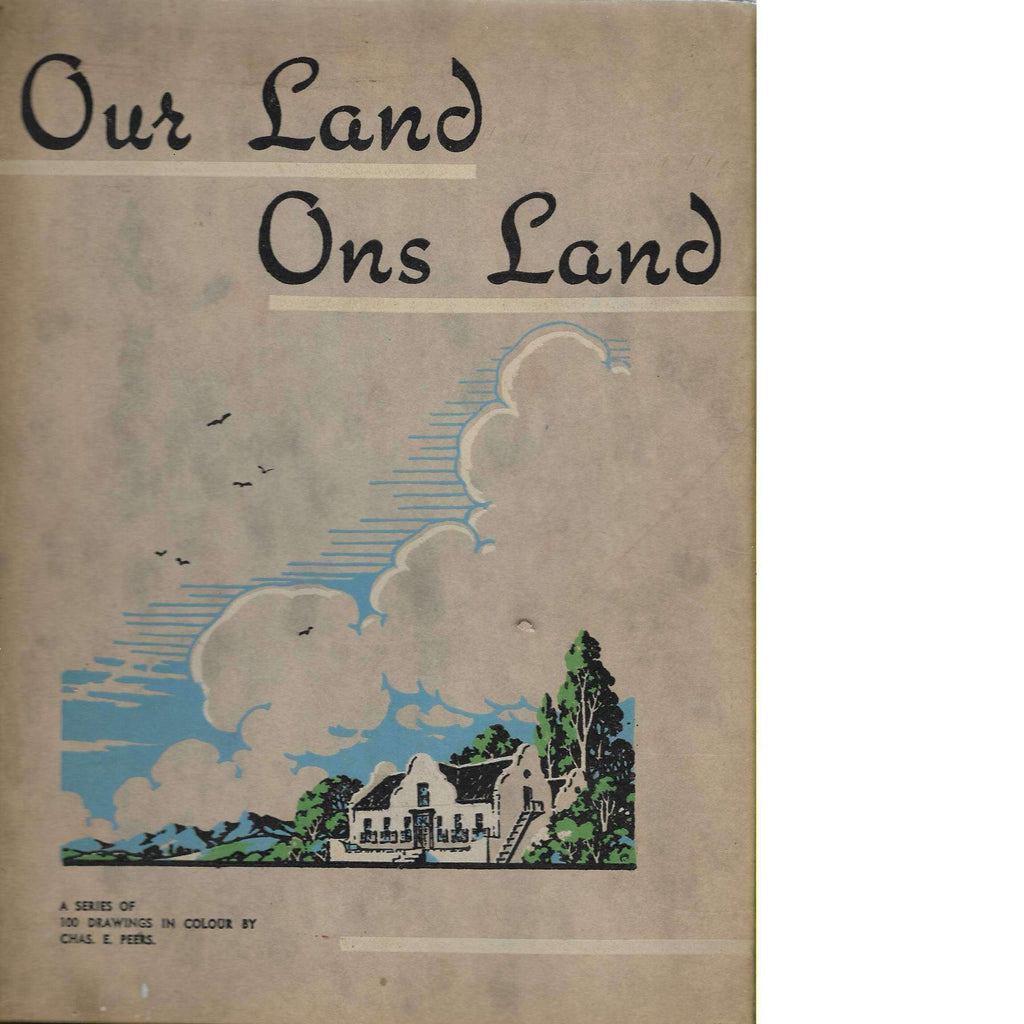 Bookdealers:Our Land Ons Land | Charles E. Peers (Correctly inserted with photo corner ends, collated complete, scarce with dustwrapper)