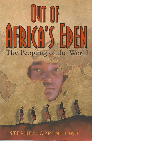 Out of Africa's Eden (Inscribed by Author) | Stephen Oppenheimer