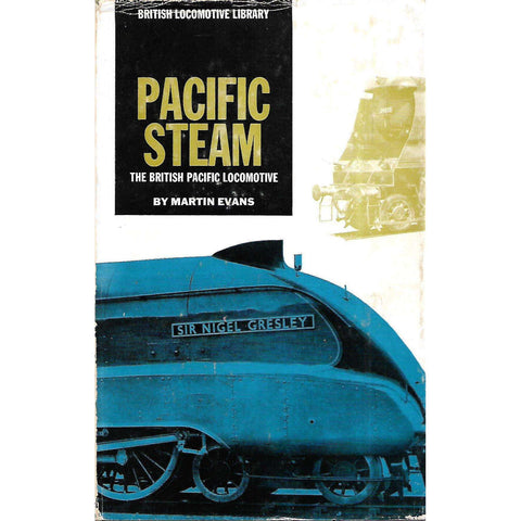 Pacific Stem: The British Pacific Locomotive | Martin Evans