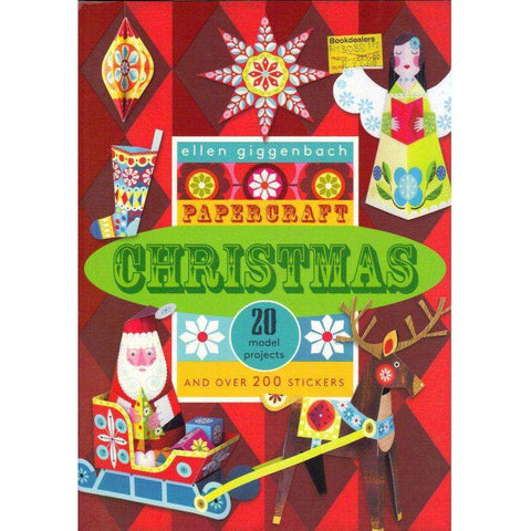 Papercraft Christmas: 20 Model Projects and Over 200 Stickers | Ellen Giggenbach